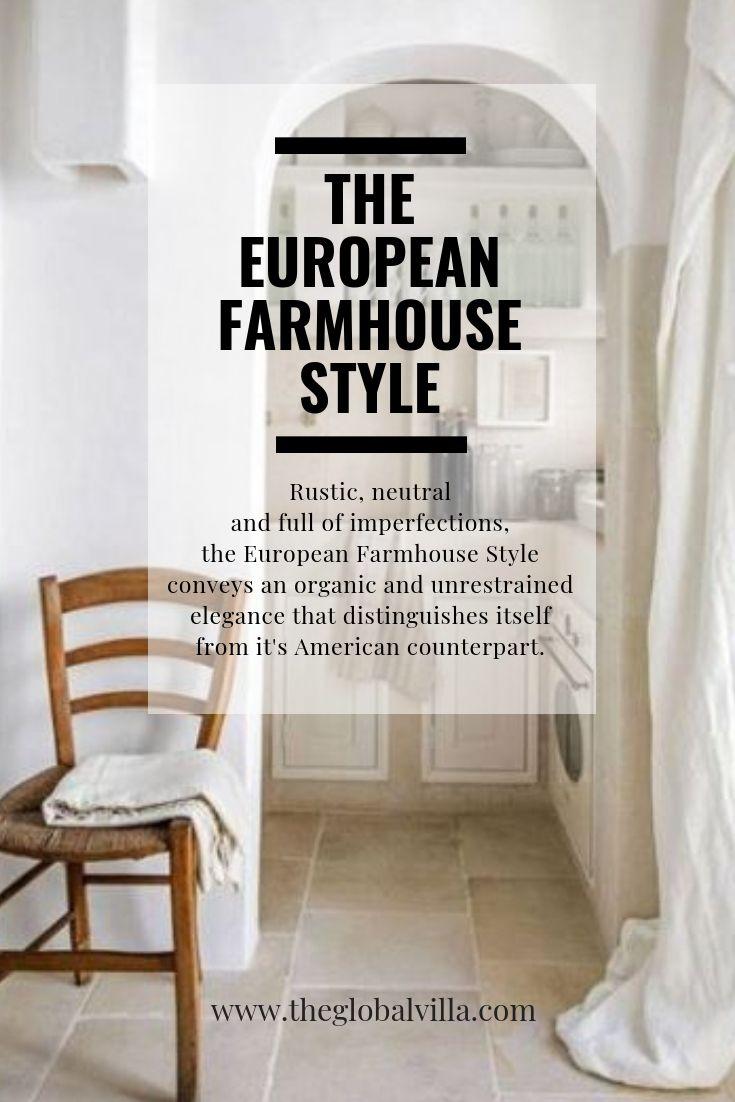 The European Farmhouse Style