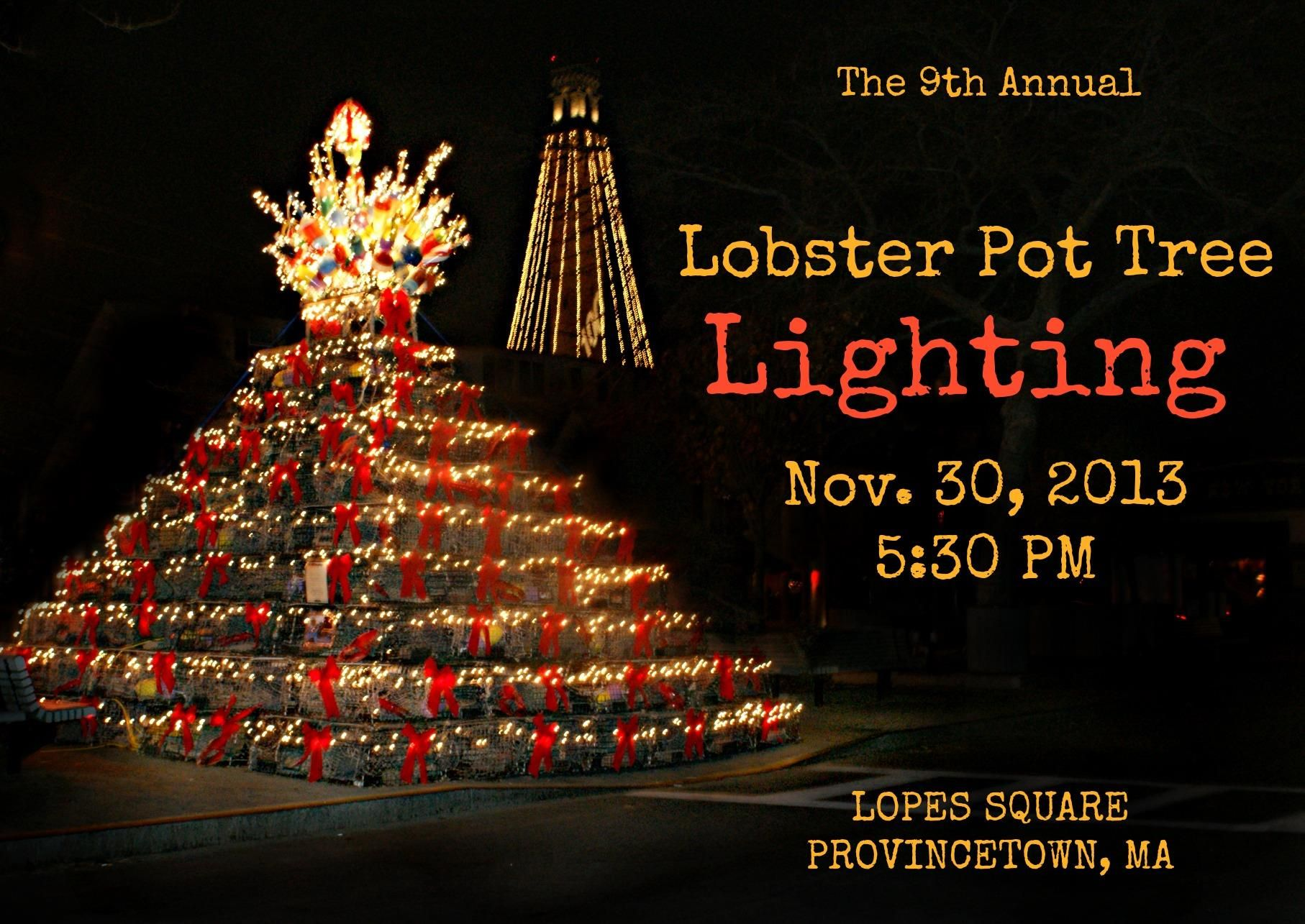 Lobster Pot Tree Lighting 2013   Potted trees, Tree lighting, Cape cod vacation rentals