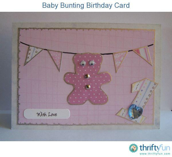 Baby Bunting Birthday Card Keepsakes Baby birthday card and Birthdays