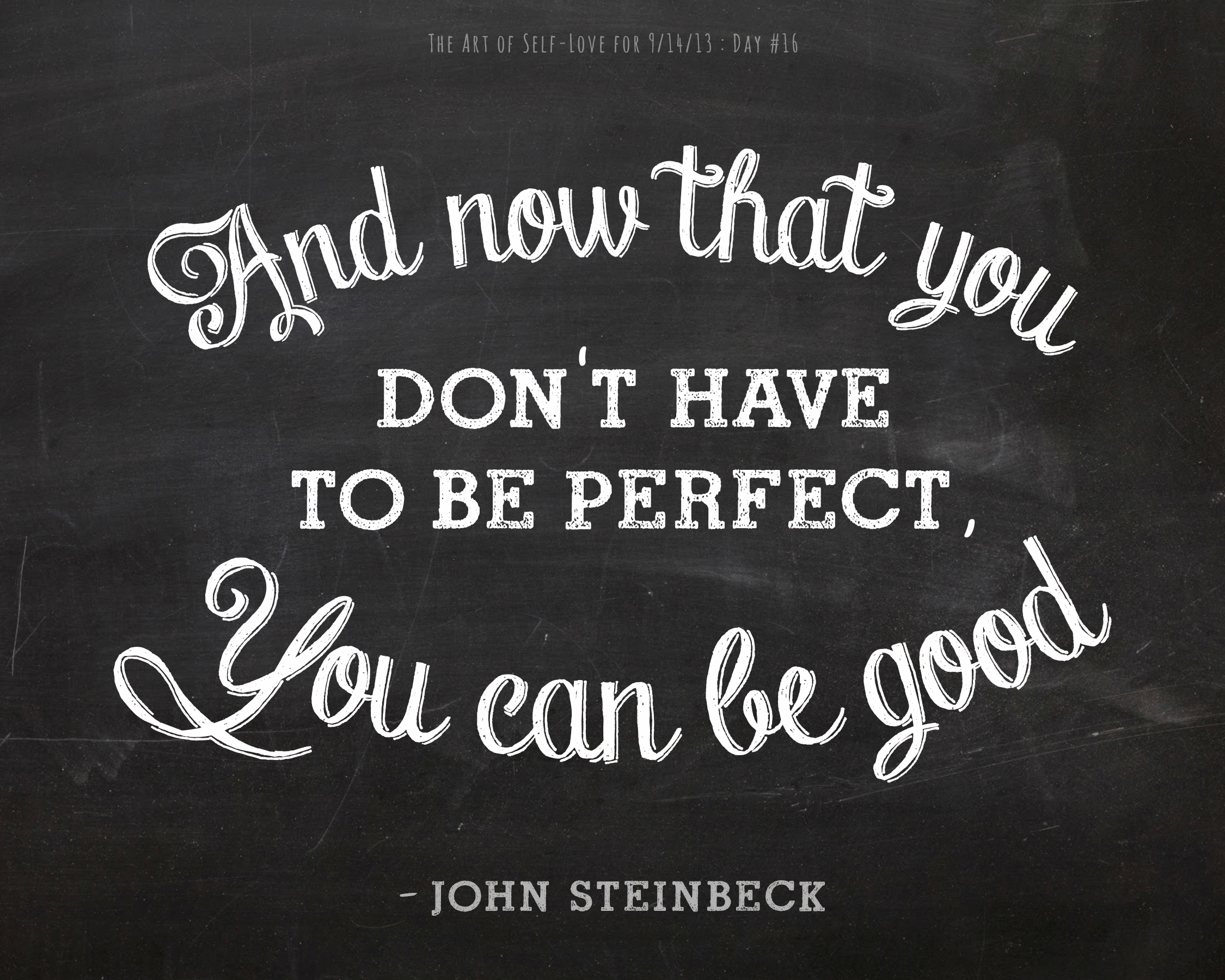 """Quotes That Inspire Inspiring Quote From John Steinbeck """"and Now That You Don't Have"""