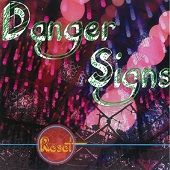 DANGER SIGNS WON'T BE ME