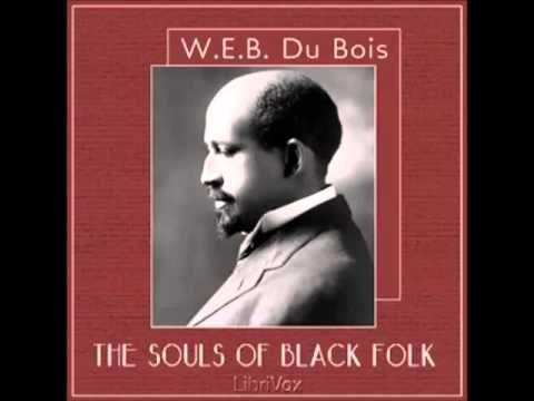 The Souls of Black Folk (FULL Audiobook) - part 1