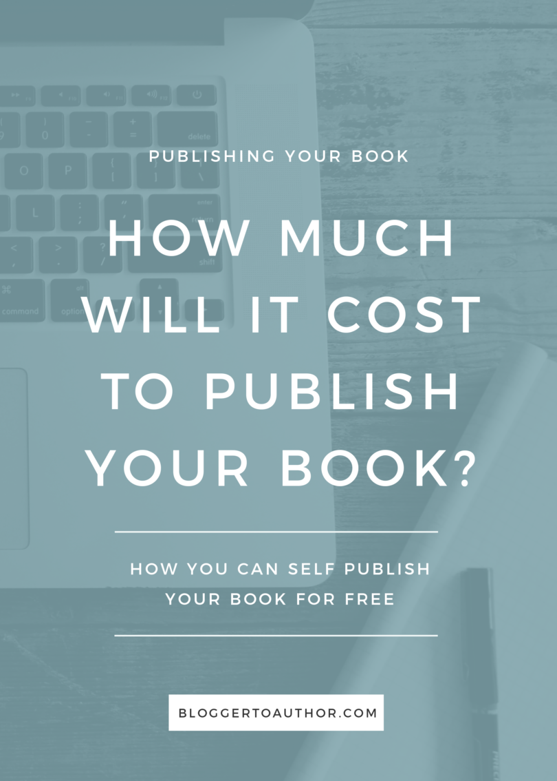How Much Does It Cost To Write A Book Book Writing Tips Self Publishing Writing A Book