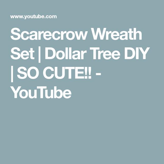 Scarecrow Wreath Set | Dollar Tree DIY | SO CUTE!! - YouTube #scarecrowwreath Scarecrow Wreath Set | Dollar Tree DIY | SO CUTE!! - YouTube #scarecrowwreath