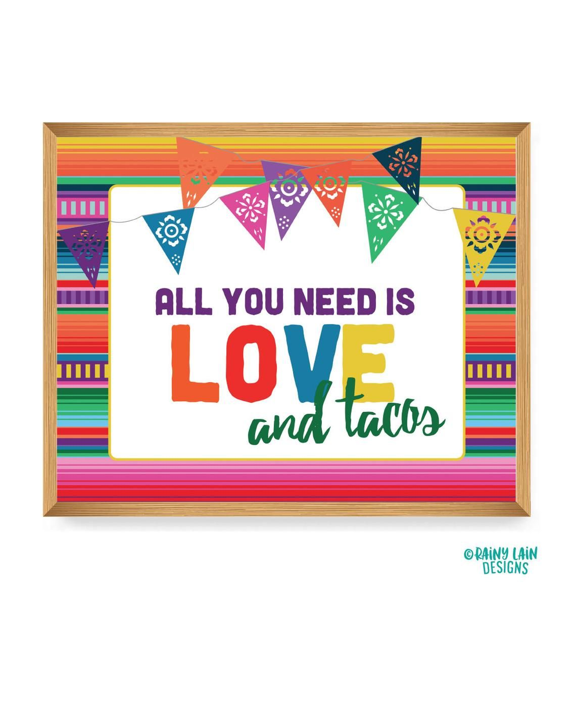 All You Need Is Love And Tacos Printable Fiesta Sign Wedding Etsy Mexican Fiesta All You Need Is Love Fiesta Decorations