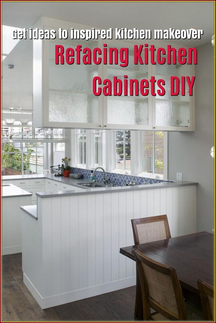 Refacing Kitchen Cabinets Diy To Change A New Look Refacing Kitchen Cabinets Diy Refacing Kitchen Cabinets Diy Kitchen Cabinets
