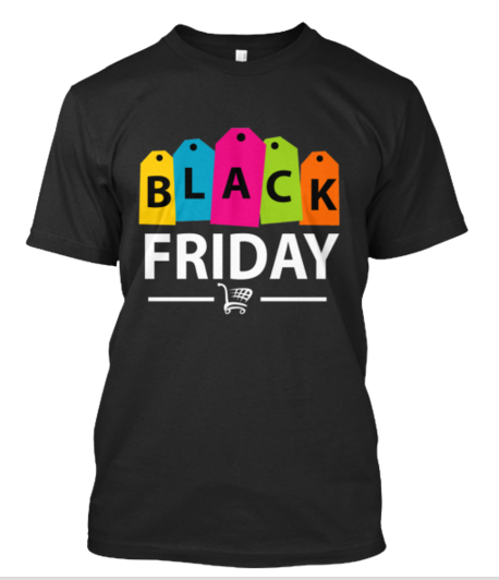 Black Friday 2015    The Black Friday 2015 is printed on high-quality American Apparel t-shirts, in a variety of colors and sizes.  Grab The Best T-Shirt For BlackFriday https://goo.gl/iyiZQA
