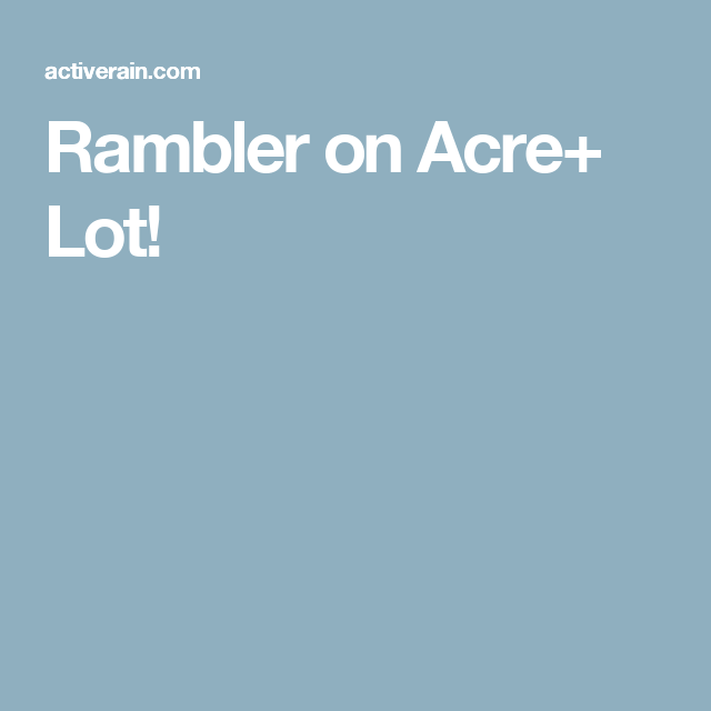 Rambler on Acre+ Lot!