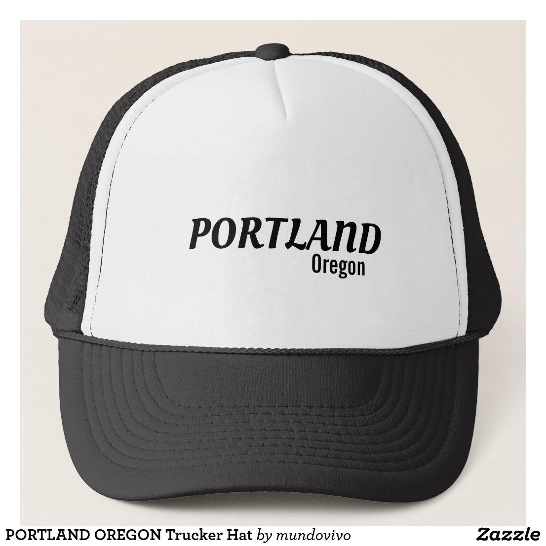 Portland Oregon Trucker Hat Zazzle Com Trucker Hat Trucker Hats