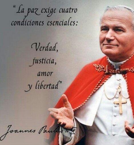 Juan Pablo Ii Papa Francisco Frases Frases De Santos Y