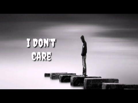 I Dont Care Attitude Motivational Whatsapp Status
