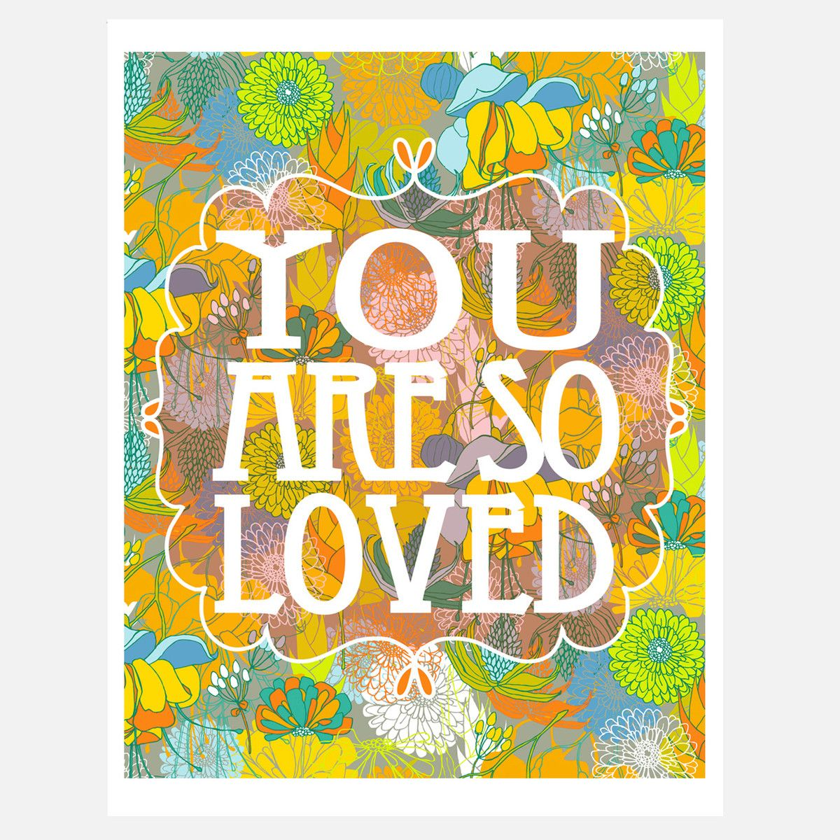 Fab.com | You Are So Loved 11x14 | affirmational art | Pinterest