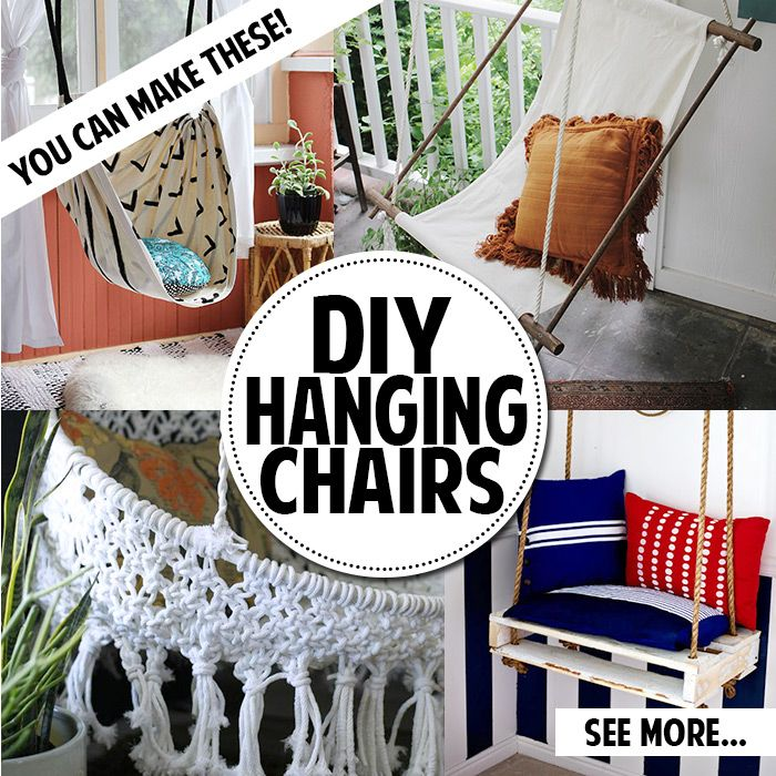 You Can Make A Hanging Chair! Lots Of Different Ideas And Tutorials To Get  Your
