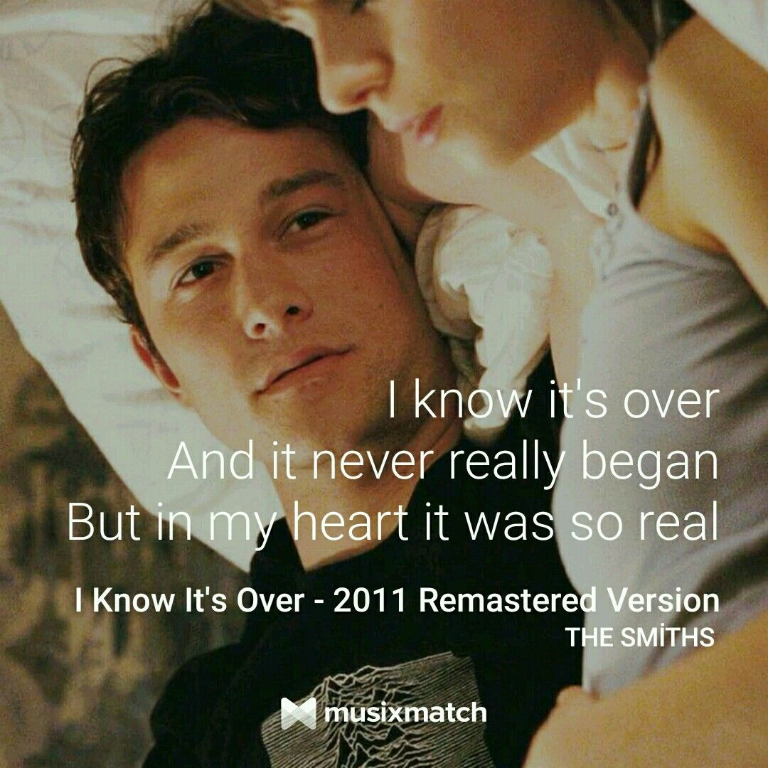 """500 Days Of Summer Quotes 500 Days Of Summerthe Smiths  I Know It's Over """"i Love The Smiths ."""