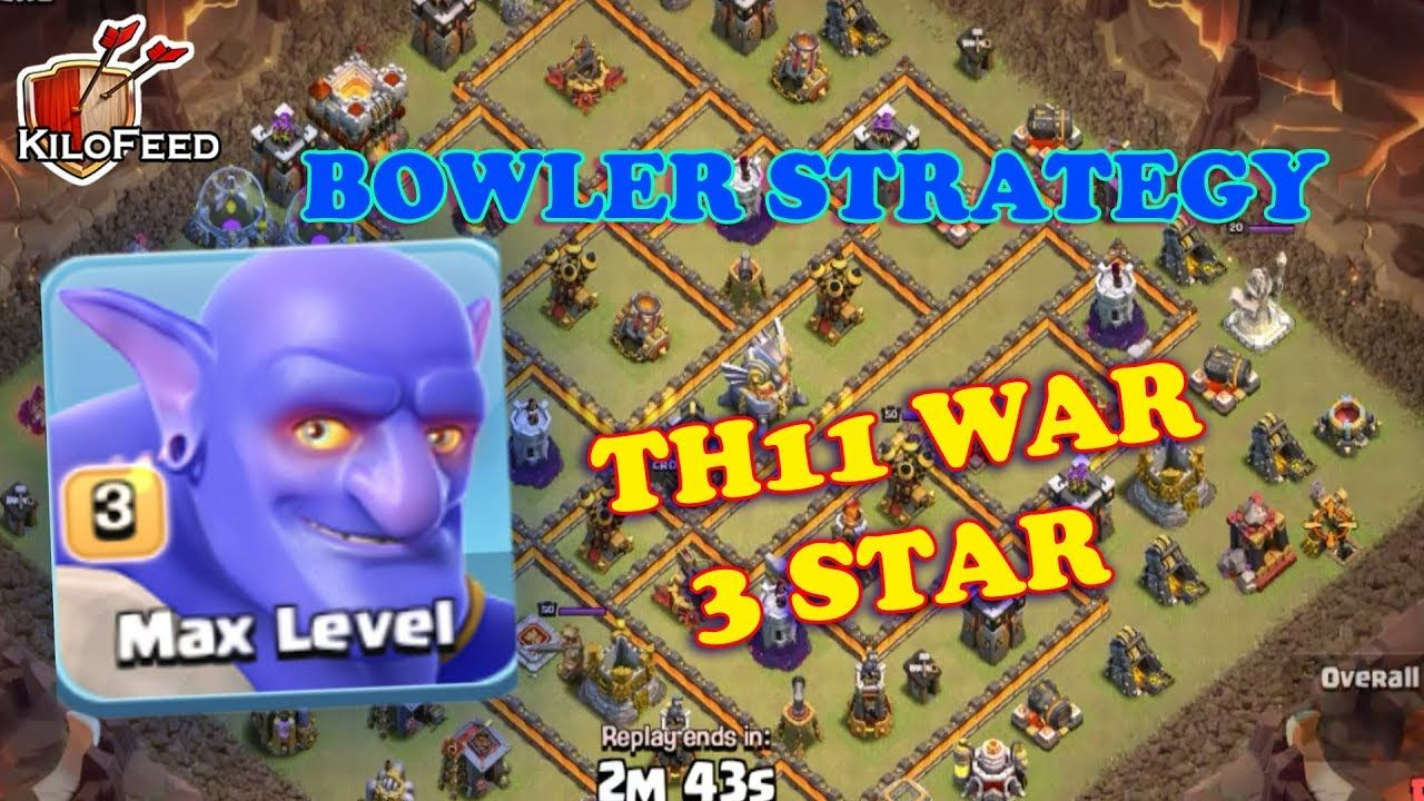 Clash of Clans Th11 War | Best Bowler War Attack Strategy 3 Star