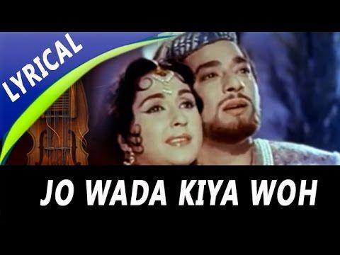 Jo Wada Kiya Woh Nibhana Padega Full Song With Lyrics Mohammed Rafi Lata Mangeshkar Taj Mahal Youtube Romantic Songs Old Song Lyrics Hindi Old Songs