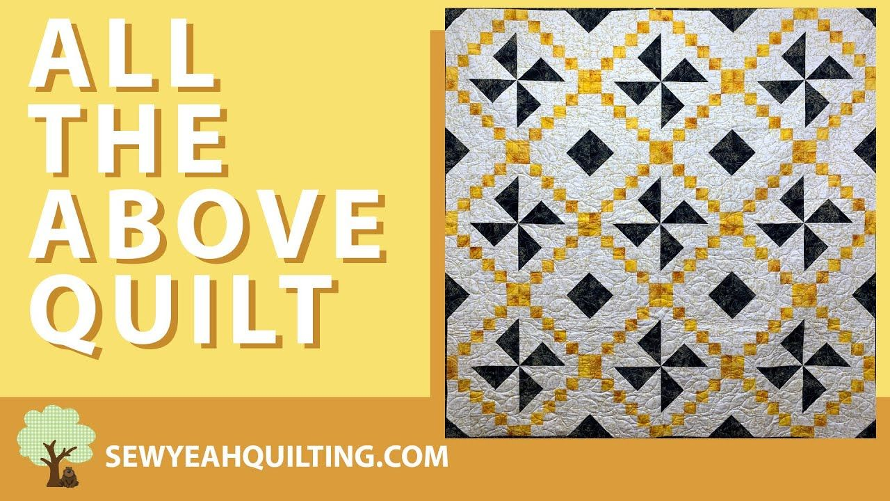 All The Above Quilt Video Tutorial Youtube In 2020 Quilts Videos Tutorial Video Tutorials Youtube