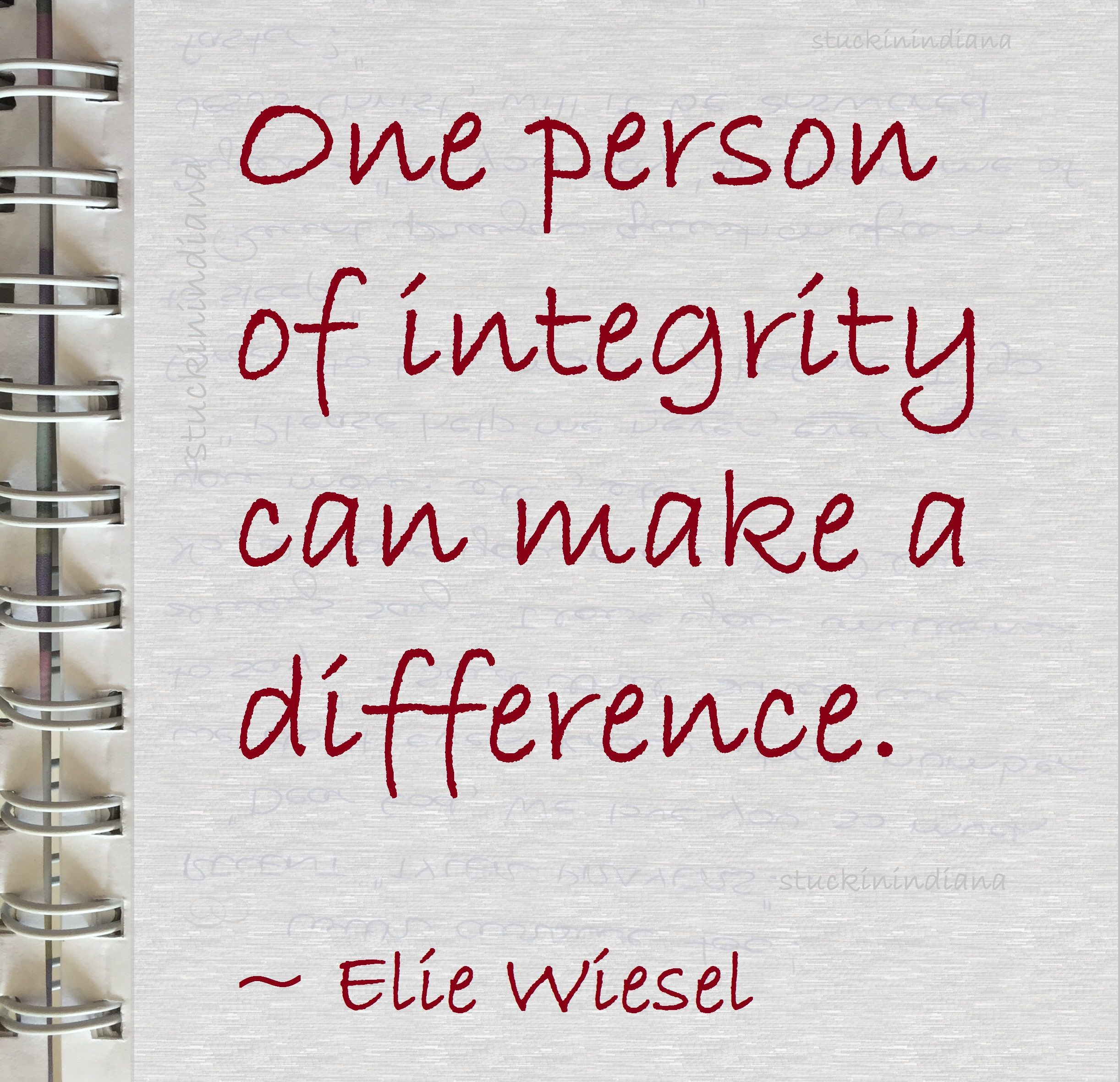 "Night By Elie Wiesel Quotes One Person Of Integrity Can Make A Difference.""  Elie Wiesel"