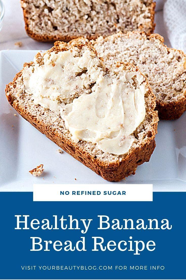 Healthy Banana Bread Recipe in 2019 Banana bread