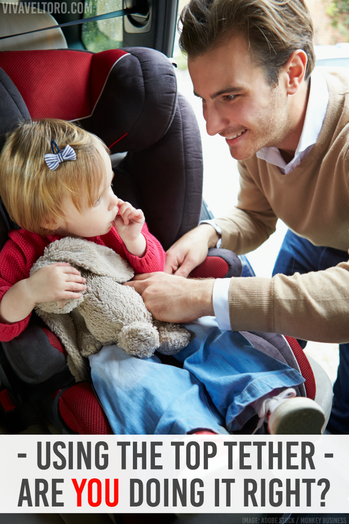 Car Seat Top Tether Use Are You Doing It Right? Car seats