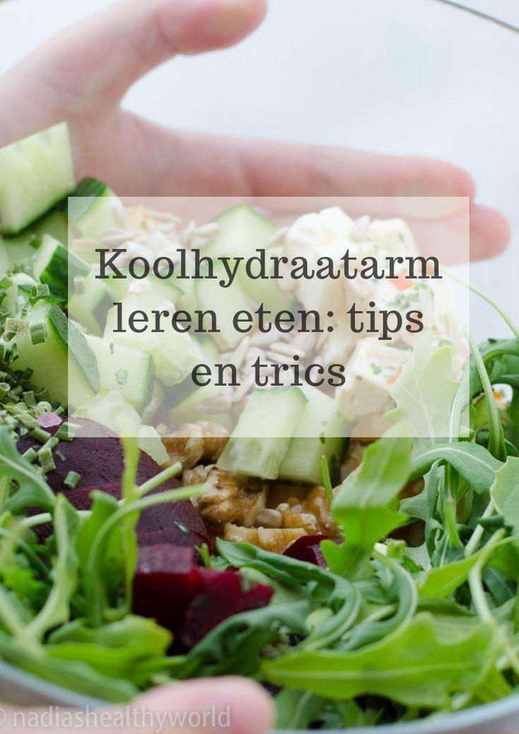 Koolhydraatarm leren eten: alle tips en trics