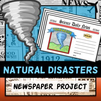 Natural Disasters Project - Newspaper Middle School Science