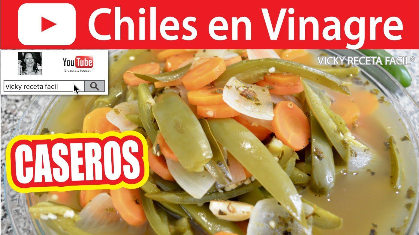 CHILES EN VINAGRE | Vicky Receta Facil | cocina | Pinterest ...