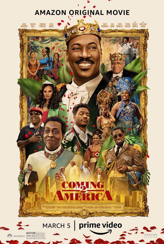 Coming 2 America In 2021 New Poster America Movie Eddie Murphy