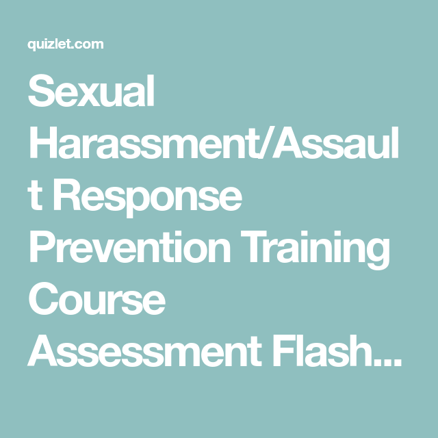 Sexual Harassment Assault Response Prevention Training Course