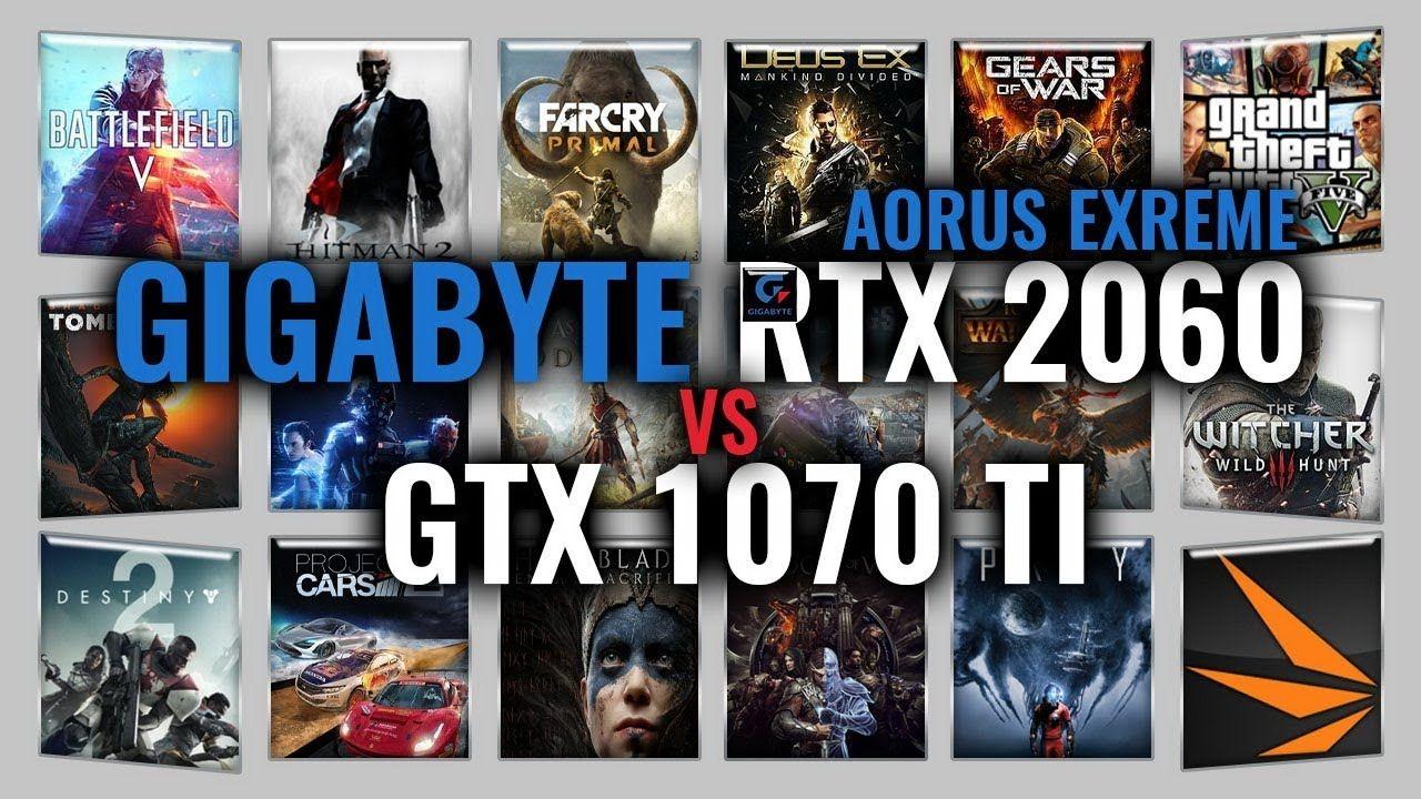 GIGABYTE AORUS RTX 2060 XTREME vs GTX 1070 Ti Benchmarks