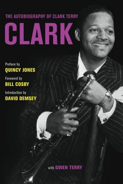 The Autobiography of Clark Terry