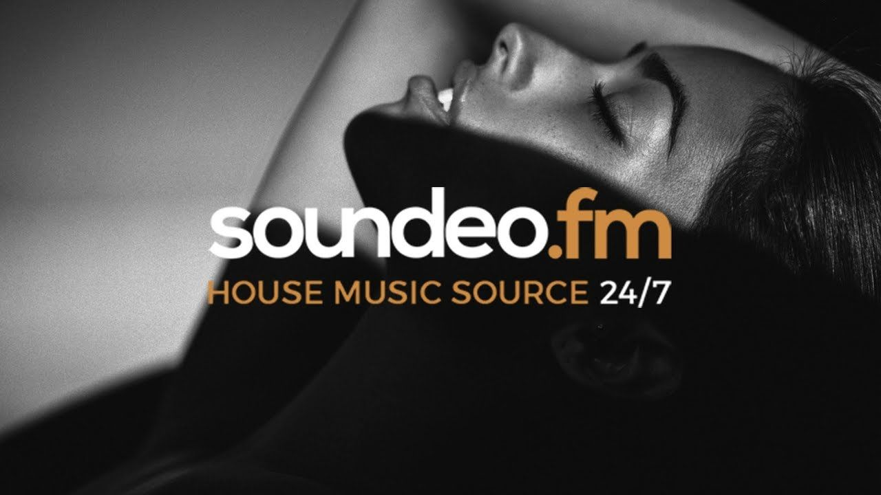 Soundeo.fm Online Radio (House music source 24/7)