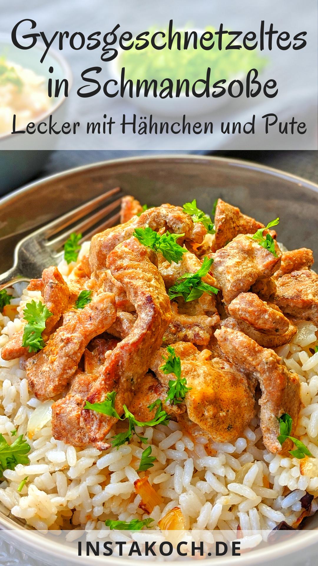 Gyrosgeschnetzeltes in Schmandsoße mit Reis - Super lecker mit Hähnchen oder Pute #gulaschrezept