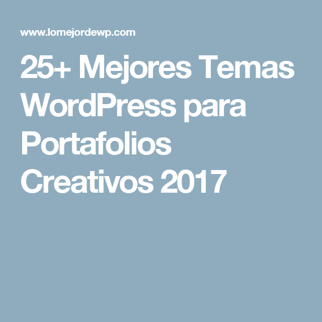 30+ Mejores Temas WordPress para Portafolios Creativos 2018 ...
