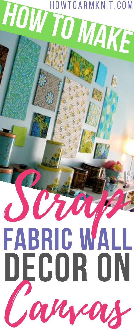 Scrap Fabric Crafts | Wall Decor Canvases #scrapfabric