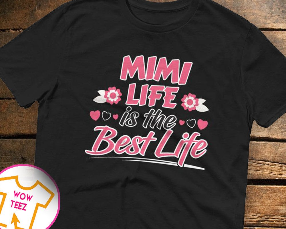 7c534dd29 Mimi Life Best Life Customized Mimi Shirt Mimi T-Shirt Personalized Mimi Tee  Mother's Day Gift Shirts for Mimi Saying Quote by WowTeez on Etsy