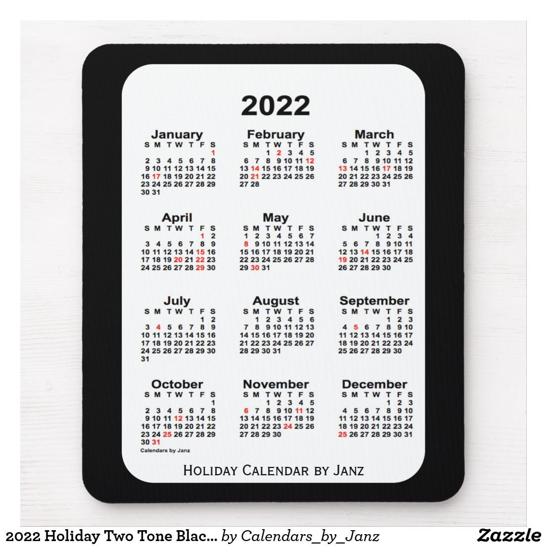 2022 Holiday Two Tone Black Calendar By Janz Mouse Pad Zazzle Com Custom Calendar Calendar Calendar Design