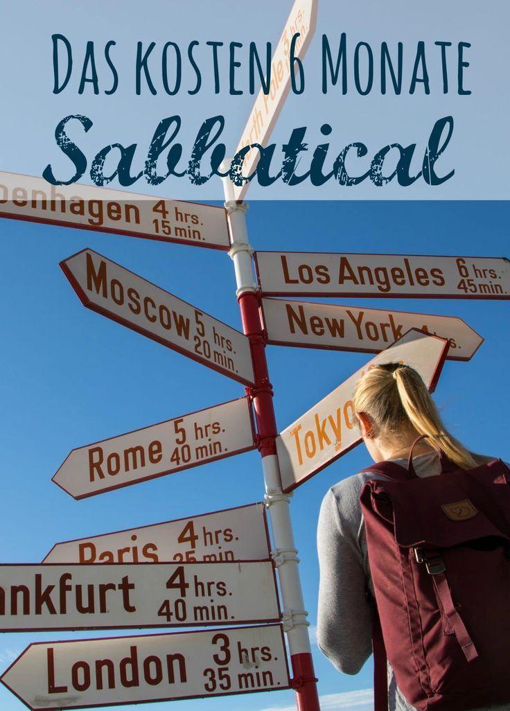 Sabbatical Das Kosten Sechs Monate Reisen Reisen Weltreise
