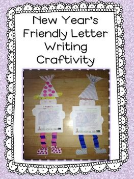 New YearS Resolution Friendly Letter Writing Craftivity