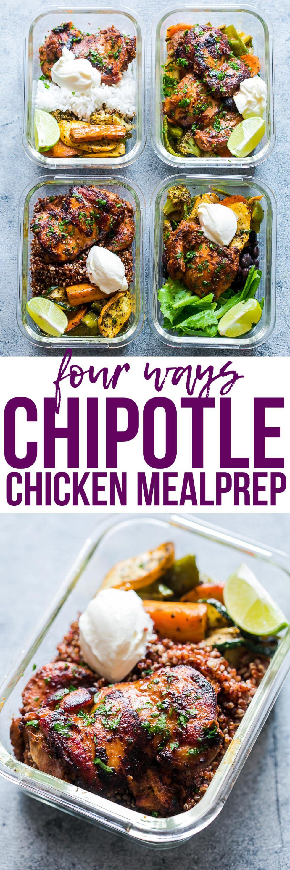 Chipotle Chicken Lunch Bowls are prepared 4 ways so that you have a delicious and a different lunch every day This copycat Chipotle chicken marinade has only 5 ingredient...