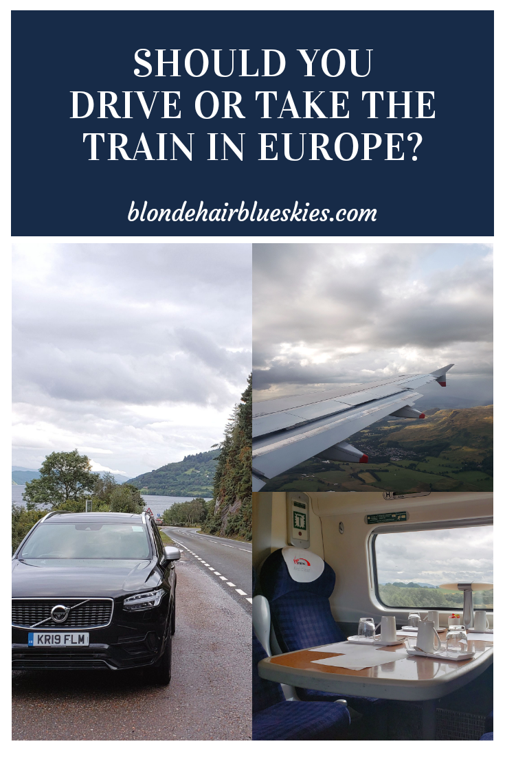 Should You Drive Or Take The Train In Europe It Depends The Answer Can Vary Based On Your Destination Travel Style A Drive Europe Europe Europe Travel Tips