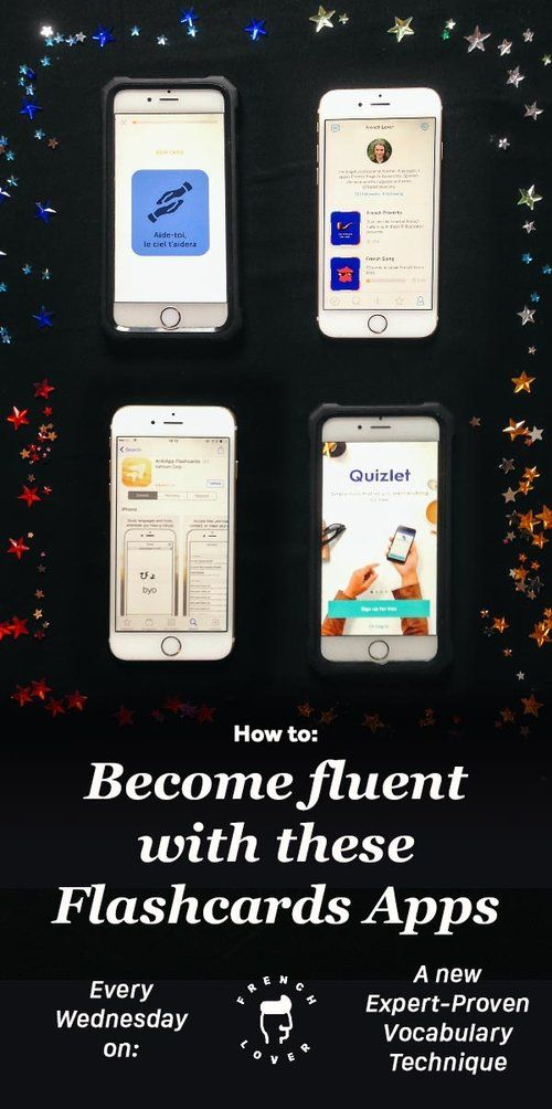 Master your vocabulary with Flashcard Apps.And discover a new expert-proven technique to learn your vocabulary every week on French lover.