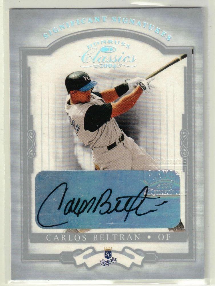 2004 Donruss Classics Baseball Carlos Beltran 1/1 Platinum Auto Card - KC Royals #KansasCityRoyals