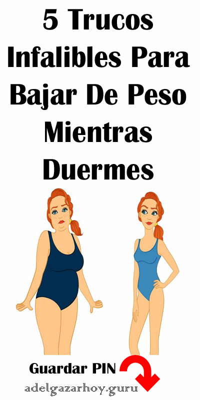 5 Trucos Infalibles Para Bajar De Peso Mientras Duermes Adelgazar Bajarkilos Bajarpeso Dietas Remedio Bajardepeso Abs Workout Workout Bajar De Peso