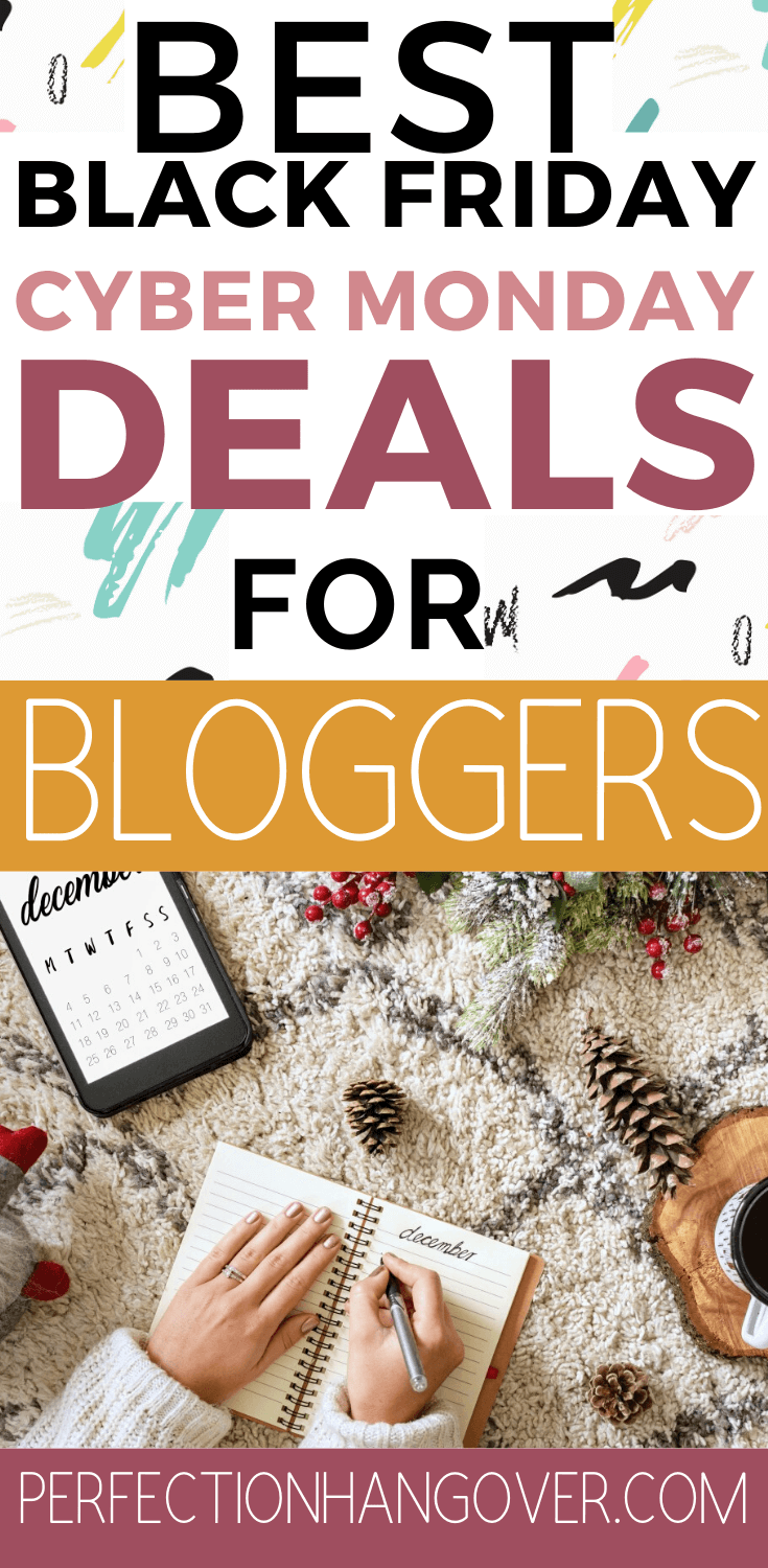 The Best Black Friday Cyber Monday Deals for Bloggers on a Budget. Grow your blogging income with these tools and plugins as well as hosting. #blackfriday #blogging #cybermonday #deals #bloggers #investinyourself #startablog via @perfectionhangover