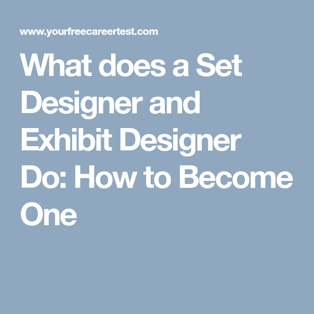 What does a Set Designer and Exhibit Designer Do: How to Become One ...