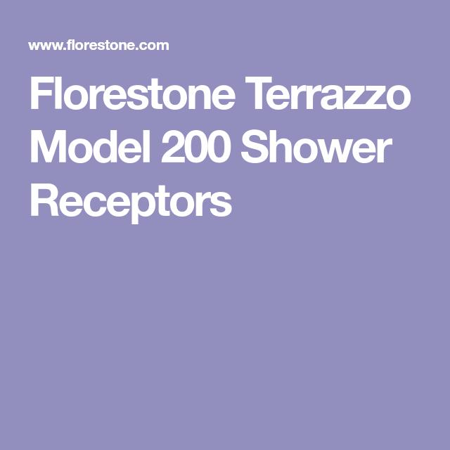 Florestone Terrazzo Model 200 Shower Receptors In 2020 Shower
