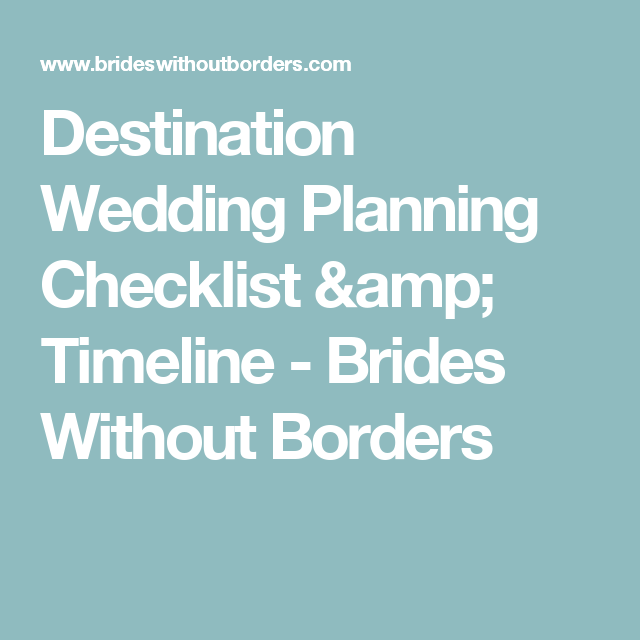 Destination Wedding Planning Checklist Timeline