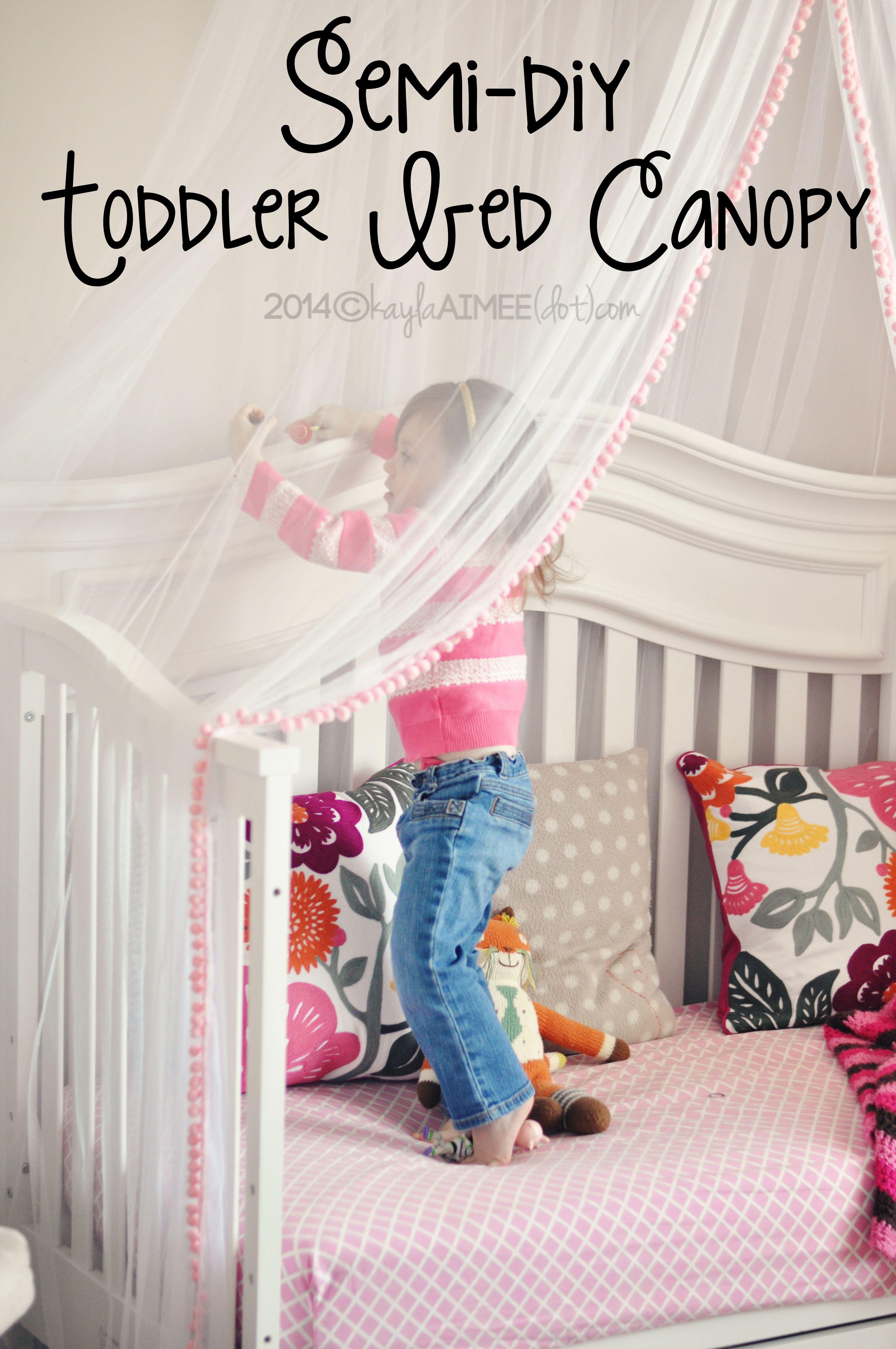 Semi Diy Scarlette S Cute Crafty Canopy Bed Diy Toddler Bed