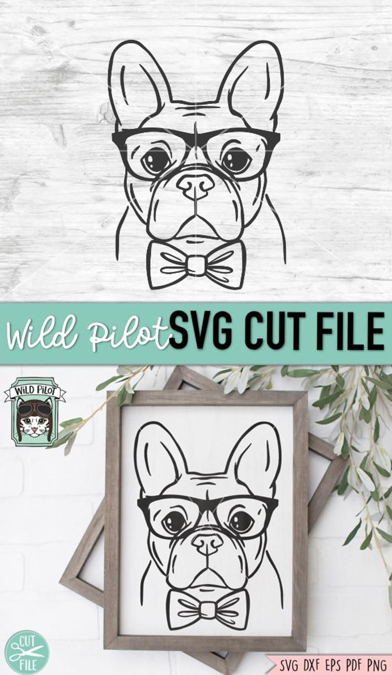 French Bulldog Svg File Frenchie With Glasses Svg Frenchie Etsy In 2020 How To Draw Hands Svg French Bulldog